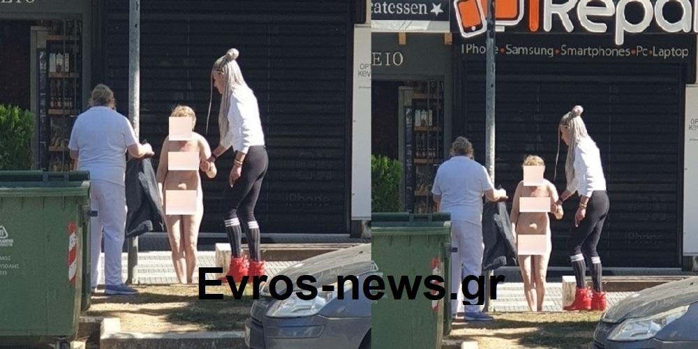 Αλεξανδρούπολη: Αναστάτωση πριν λίγο από ολόγυμνη γυναίκα στο κέντρο της πόλης